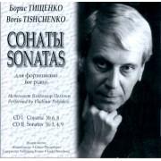 Тищенко Б. Сонаты для фортепиано. CD I — Сонаты N6, 8. CD II — Сонаты N3, 4, 9, издат. «Композитор»